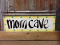 Mom Cave