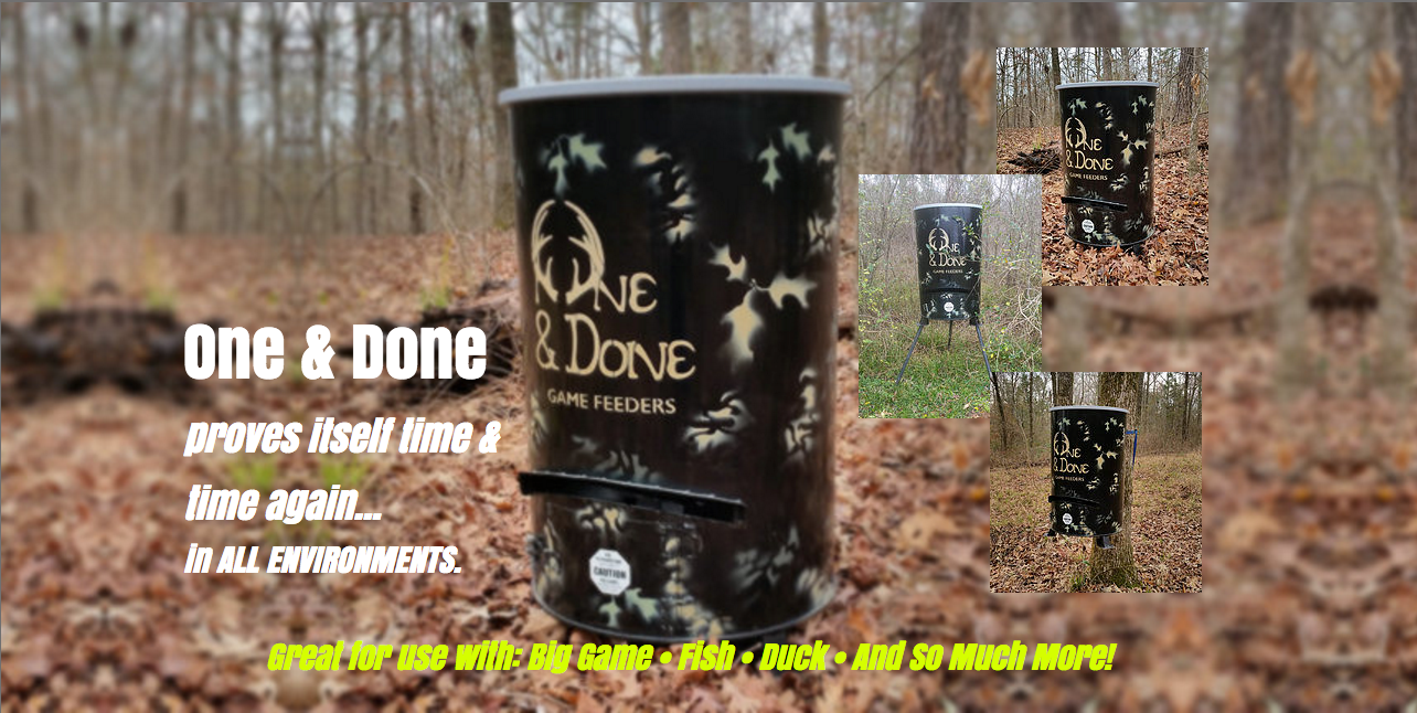 One & Done Game Feeders